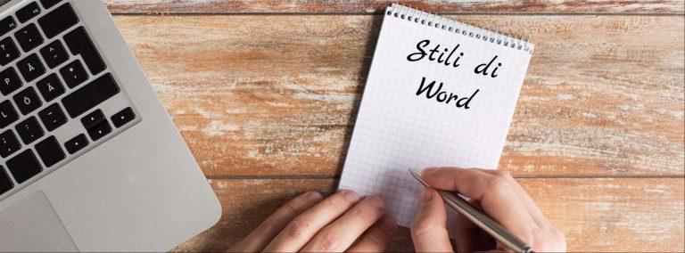 Stili di Word: cosa sono e come usarli per velocizzare il tuo lavoro